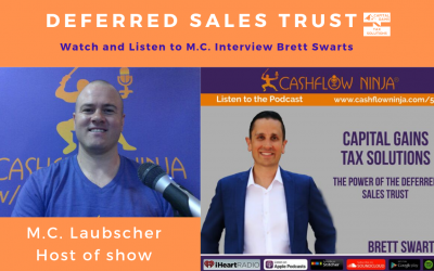 M.C. Laubscher – Cashflow Ninja Show – 511: The Power Of The Deferred Sales Trust