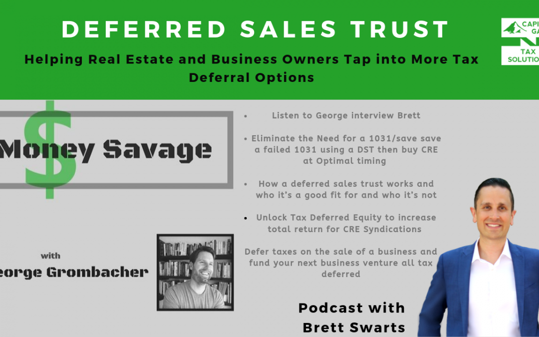 Money Savage –  George Grombacher- Deferred Sales Trust