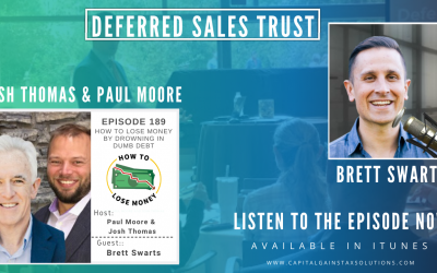 Deferred Sales Trust | How to Lose Money Podcast