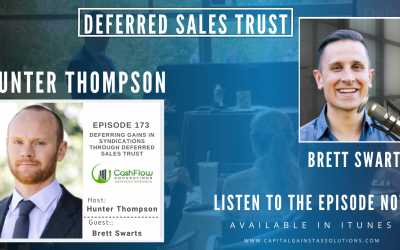 Deferred Sales Trust | Cash Flow Connections-Real Estate Podcast