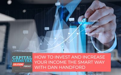 How To Invest And Increase Your Income The Smart Way With Dan Handford