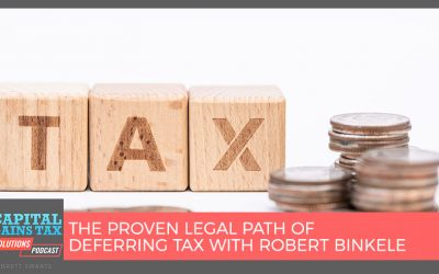 The Proven Legal Path of Deferring Tax with Robert Binkele