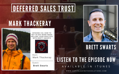 Deferred Sales Trust | Dental Marketing Secrets Podcast