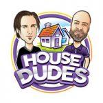 House Dudes