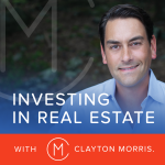 Investing In Real Estate with Clayton Morris