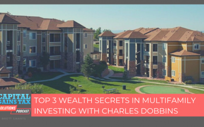 Top 3 Wealth Secrets In Multifamily Investing with Charles Dobbins