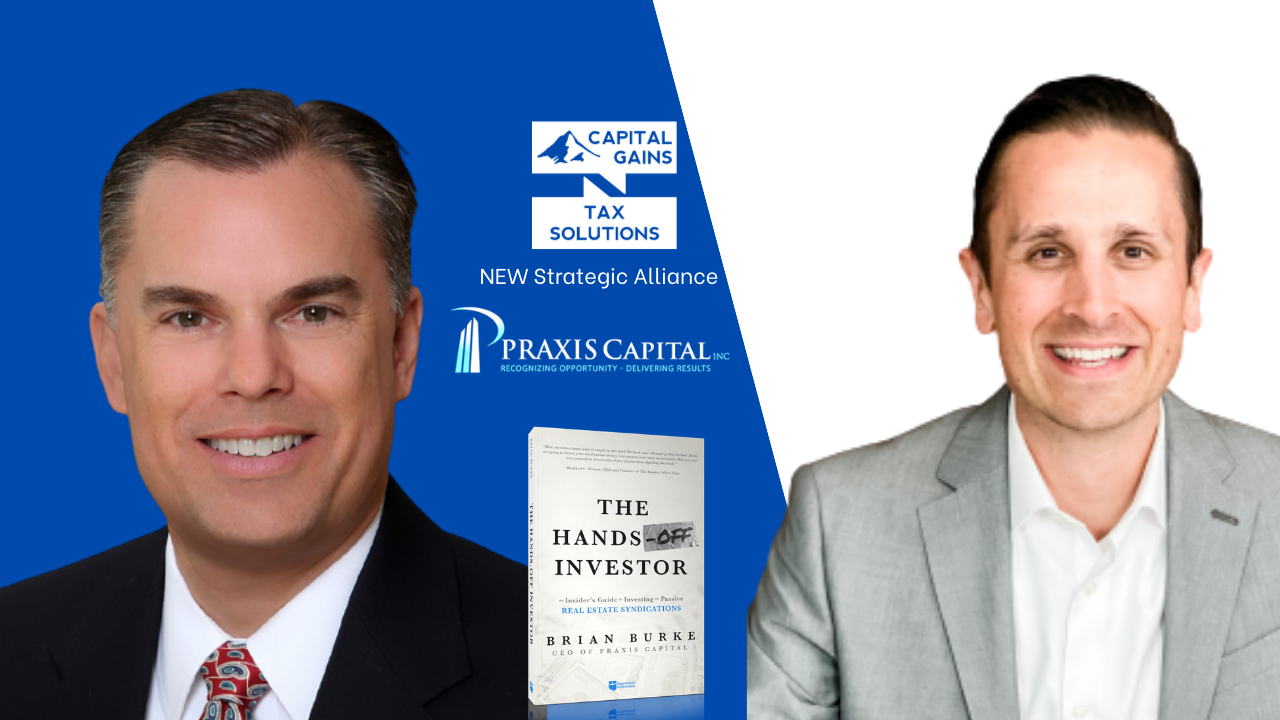 Capital Gains Tax Solutions Welcomes Praxis Capital, Inc.