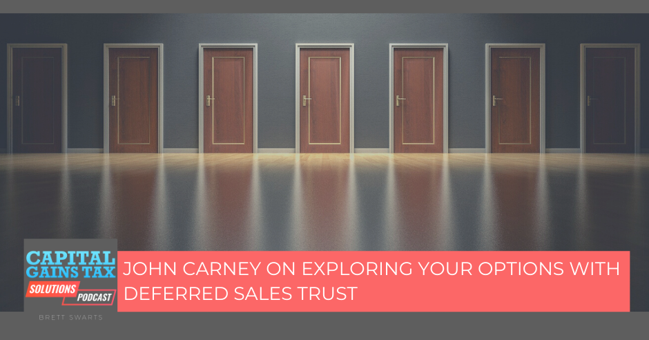 John Carney On Exploring Your Options With Deferred Sales Trust