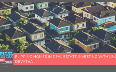 Flipping Homes In Real Estate Investing with Leka Devatha