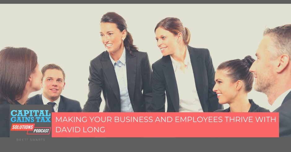 Making your Business and Employees Thrive With David Long