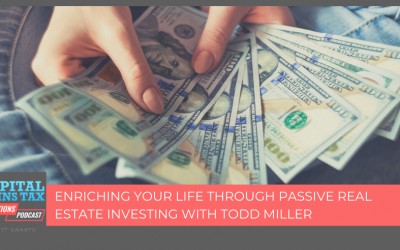 Enriching your life through passive real estate investing with Todd Miller