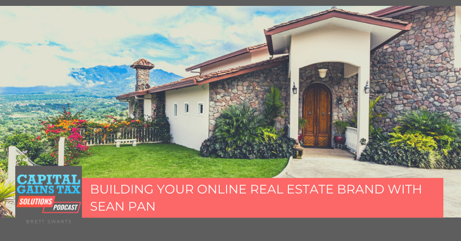 Building your online Real Estate Brand with Sean Pan