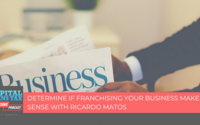 Determine if Franchising your Business Makes Sense with Ricardo Matos