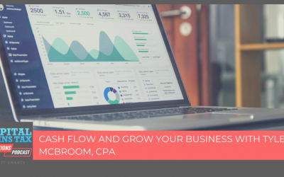 Cash Flow and Grow Your Business with Tyler McBroom, CPA