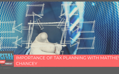 Importance Of Tax Planning with Matthew Chancey