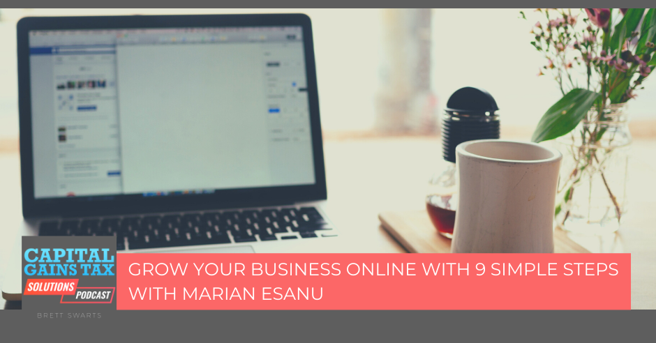 Grow Your Business Online With 9 Simple Steps With Marian Esanu