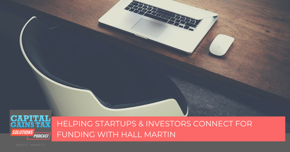 Helping Startups & Investors Connect for Funding with Hall Martin