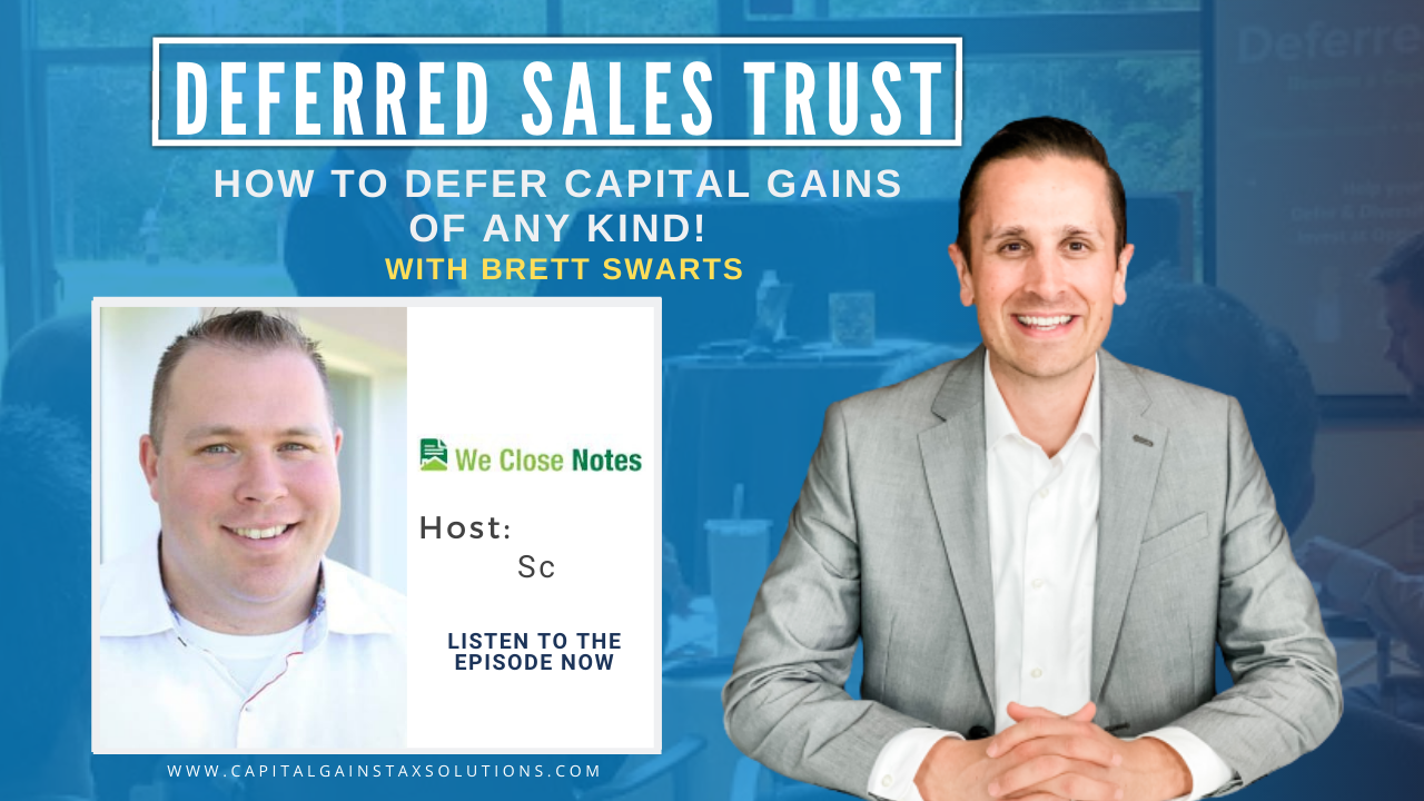 Deferred Sales Trust | THE PROPOSED BIDEN TAX CHANGES FOR REAL ESTATE INVESTORS