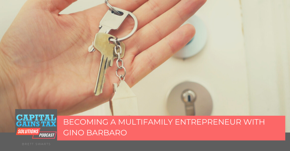 Becoming a Multifamily Entrepreneur with Gino Barbaro
