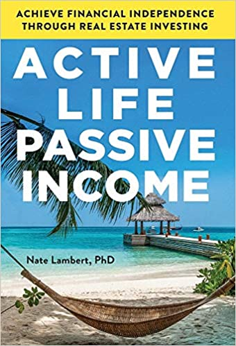 Growing Your Wealth Through Real Estate With Dr. Nate Lambert