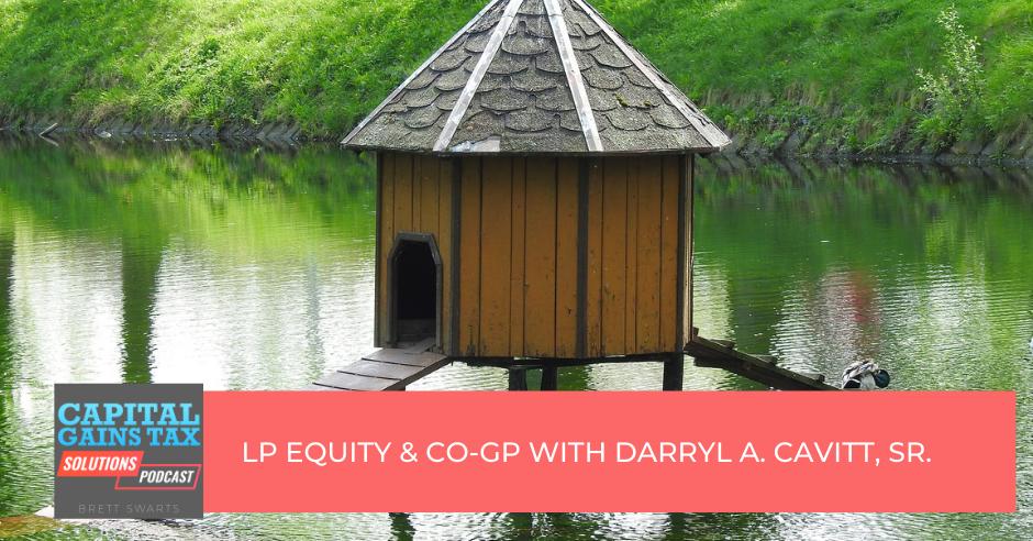 LP Equity & Co-GP with Darryl A. Cavitt, Sr.
