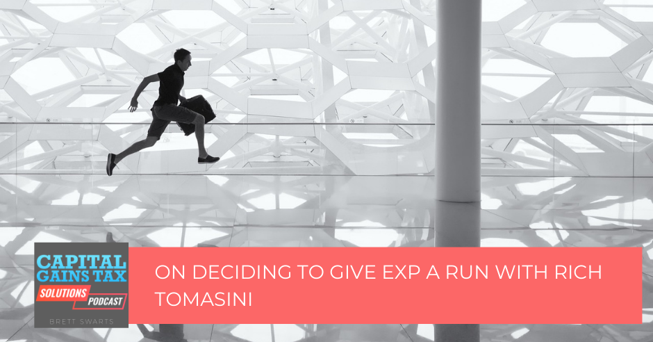On Deciding to Give eXp a Run with Rich Tomasini