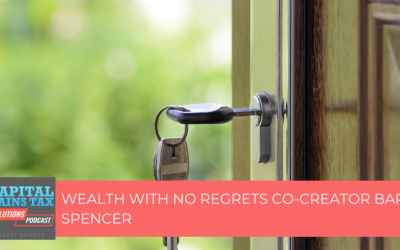 Wealth With No Regrets Co-Creator Barry Spencer